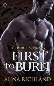 First to Burn by Anna Richland at Carina Press